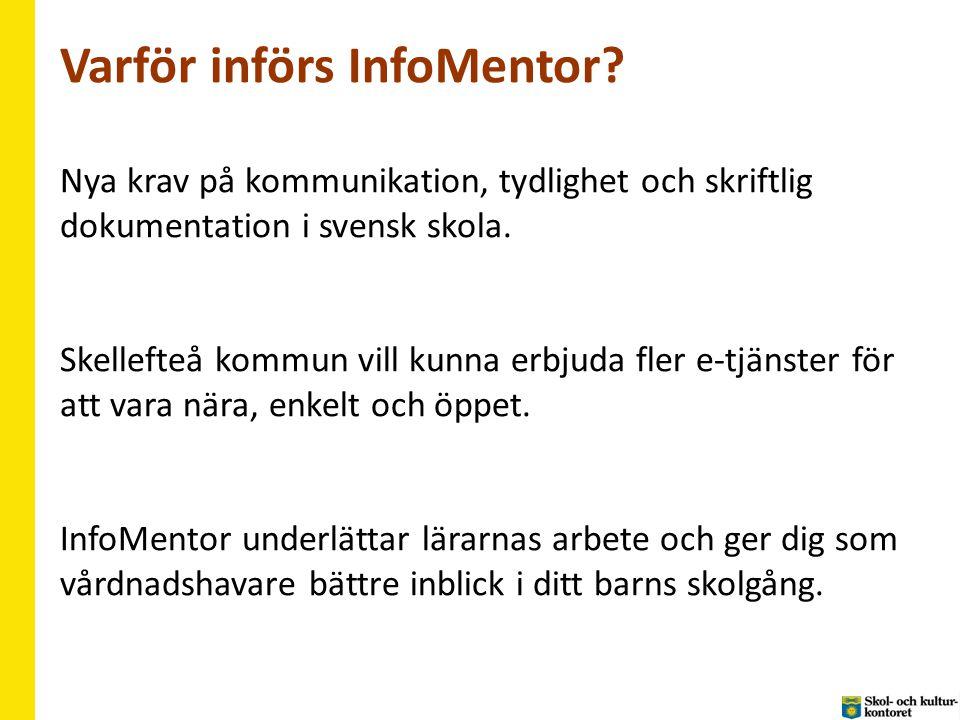 Varför införs InfoMentor