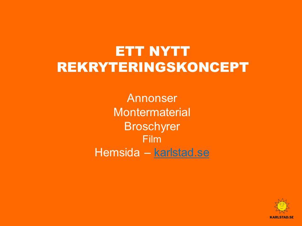 ETT NYTT REKRYTERINGSKONCEPT