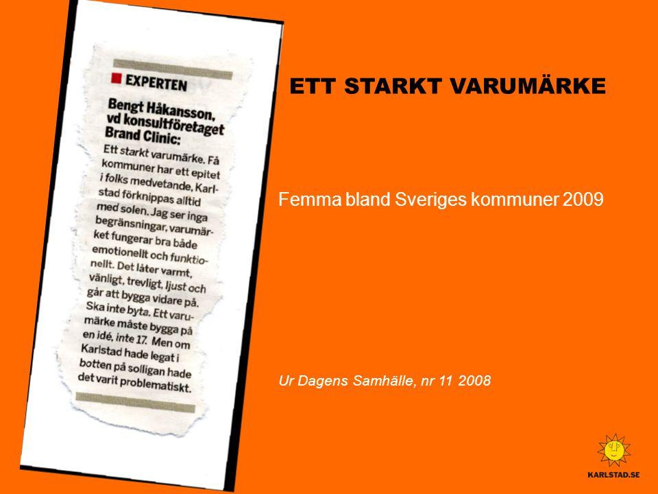 ETT STARKT VARUMÄRKE Femma bland Sveriges kommuner 2009