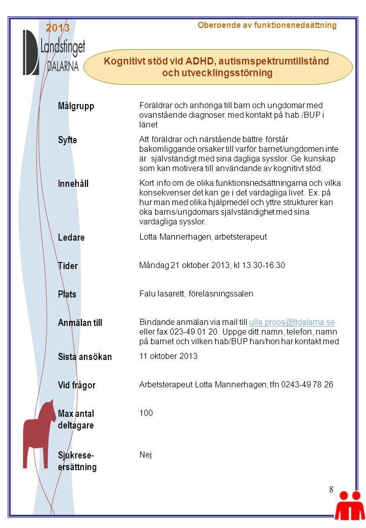 2013 Målgrupp Kognitivt stöd vid ADHD, autismspektrumtillstånd