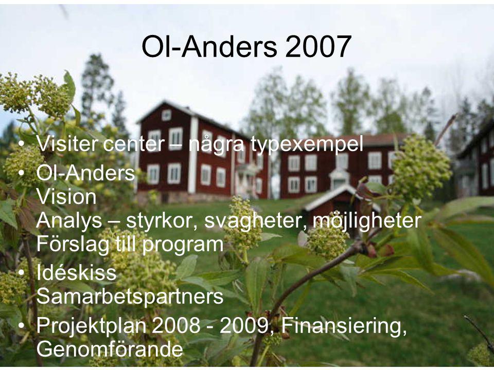 Ol-Anders 2007 Visiter center – några typexempel