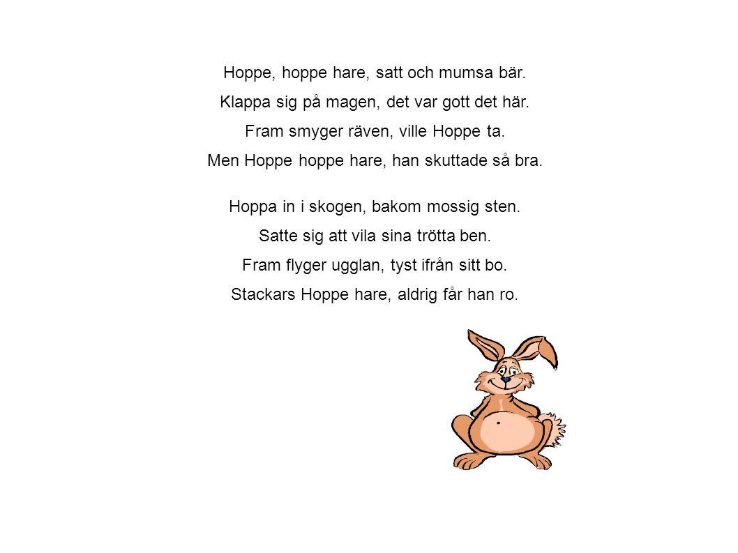 Hoppe, hoppe hare, satt och mumsa bär