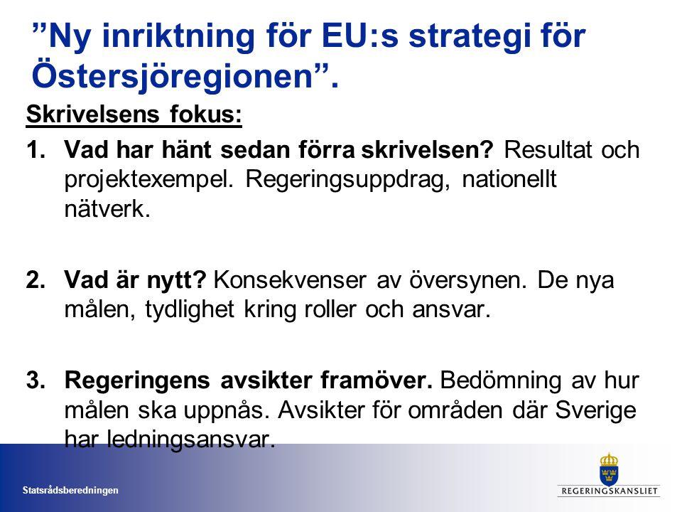 Ny inriktning för EU:s strategi för Östersjöregionen .