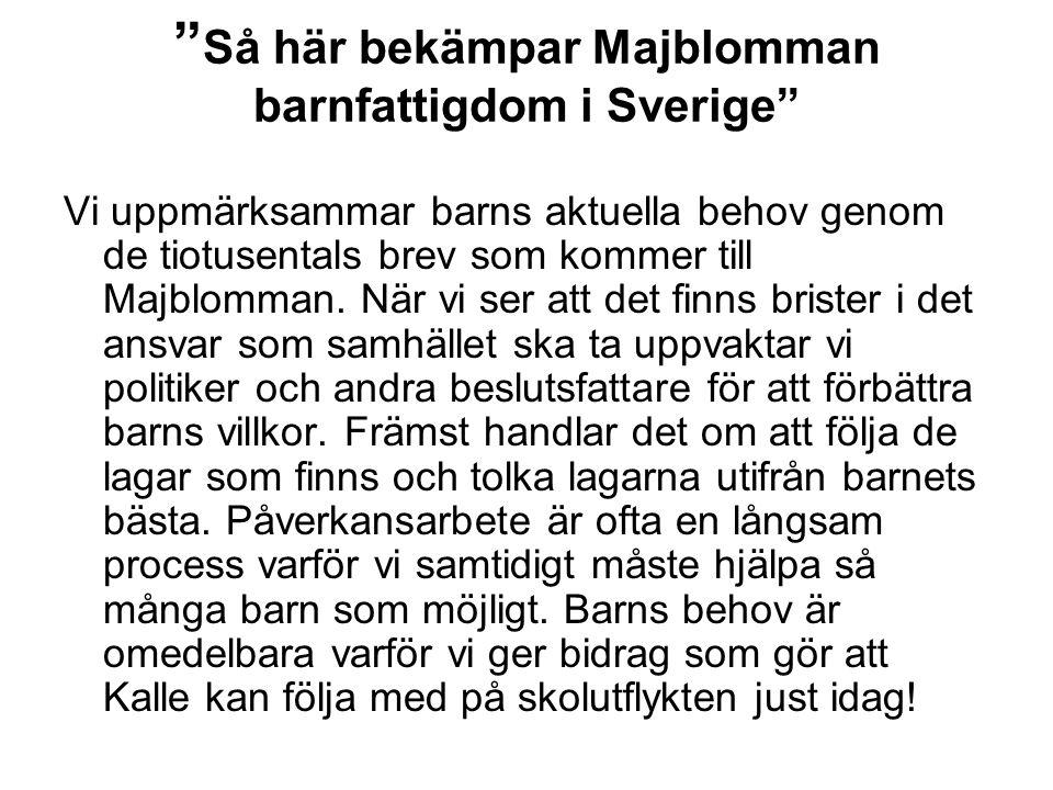 Så här bekämpar Majblomman barnfattigdom i Sverige