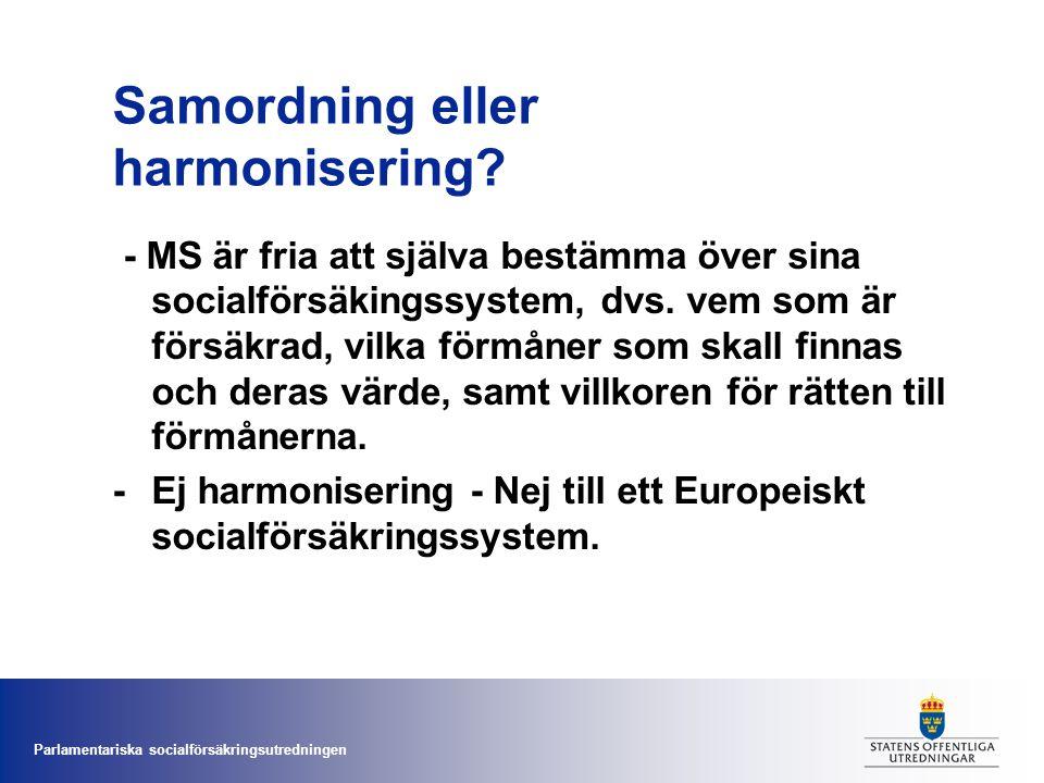 Samordning eller harmonisering