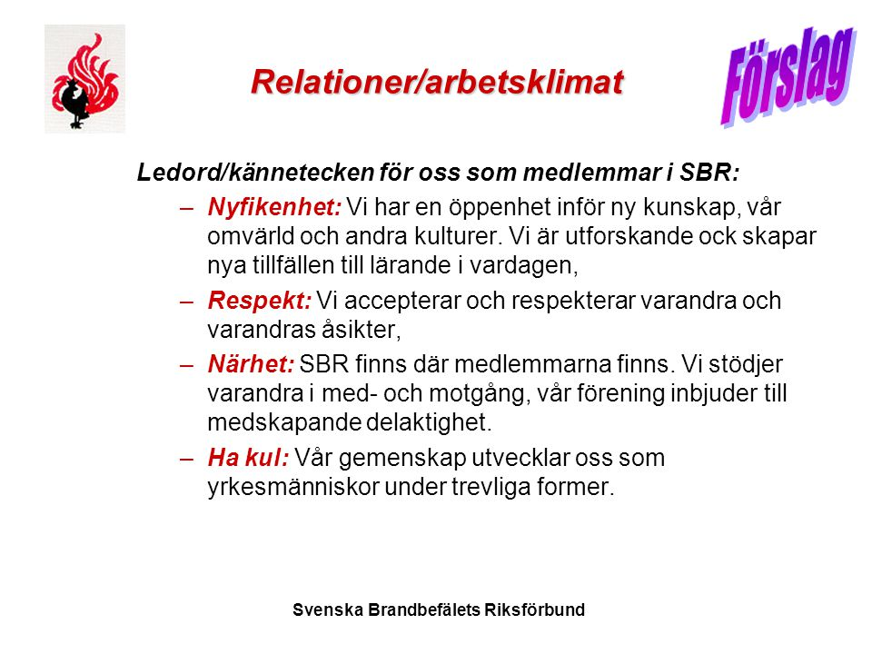 Relationer/arbetsklimat