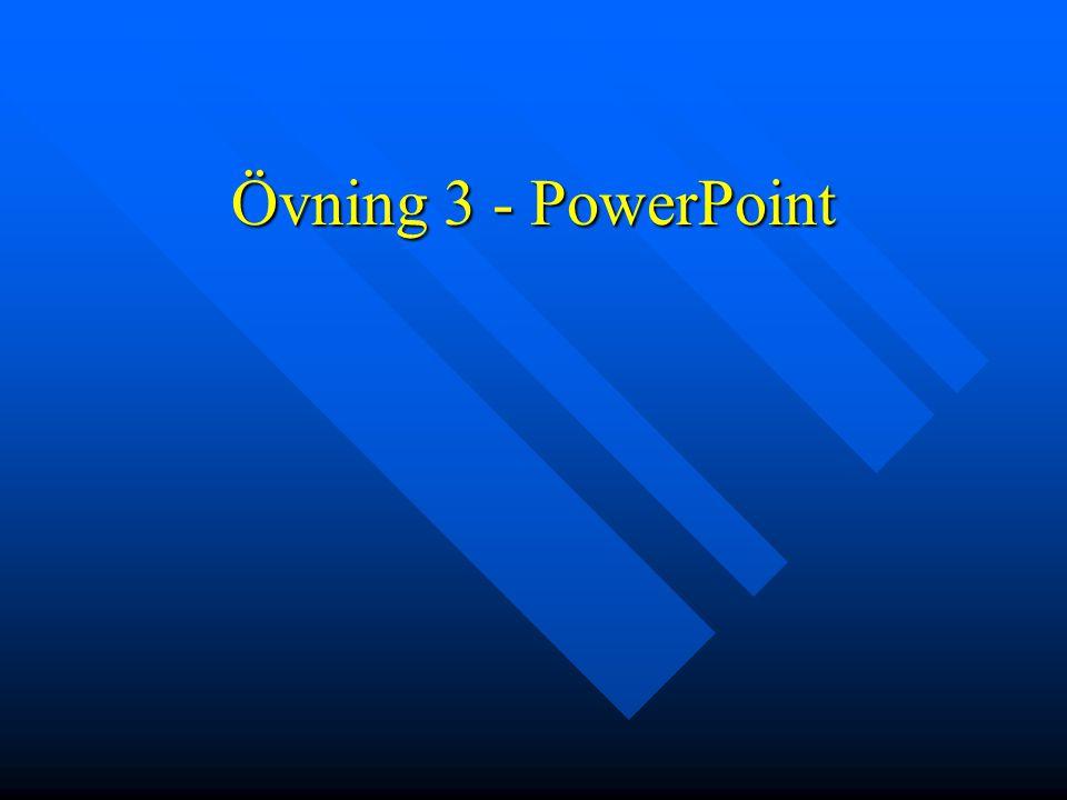Övning 3 - PowerPoint