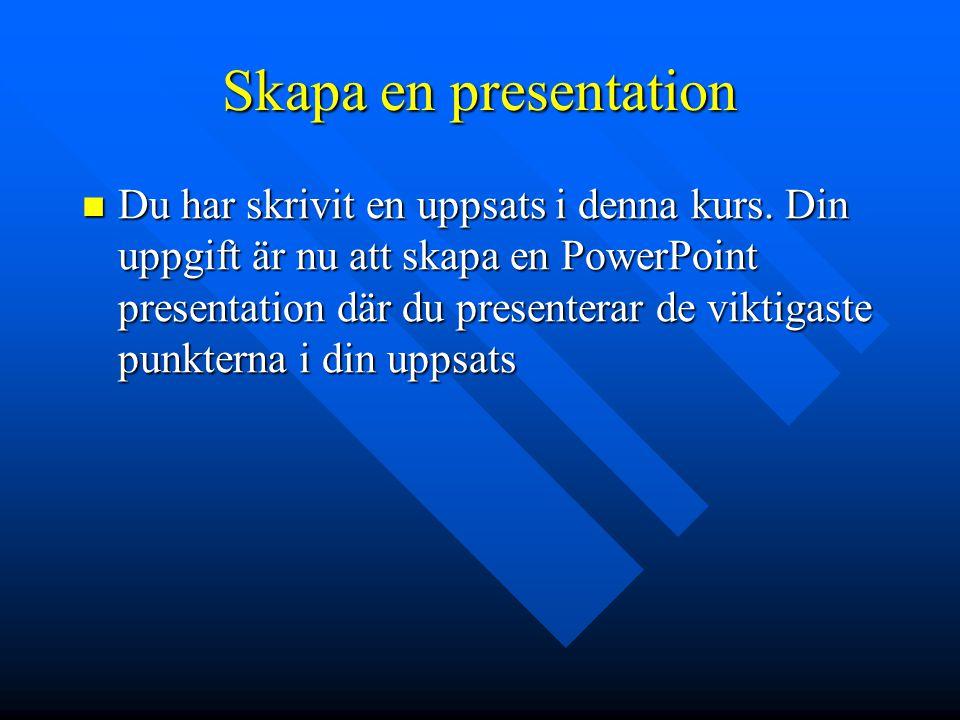 Skapa en presentation