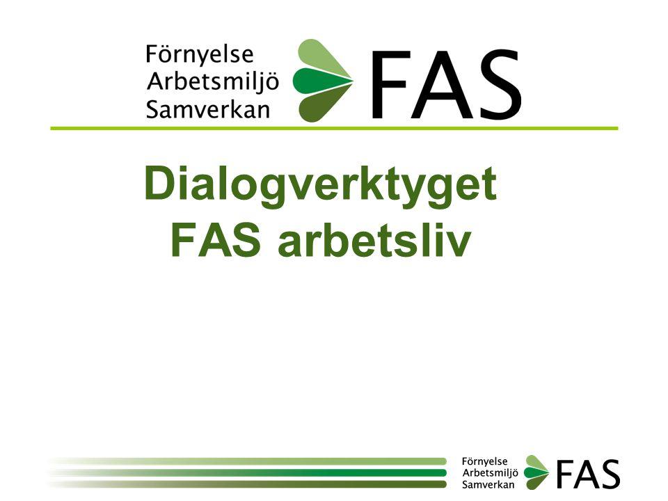 Dialogverktyget FAS arbetsliv