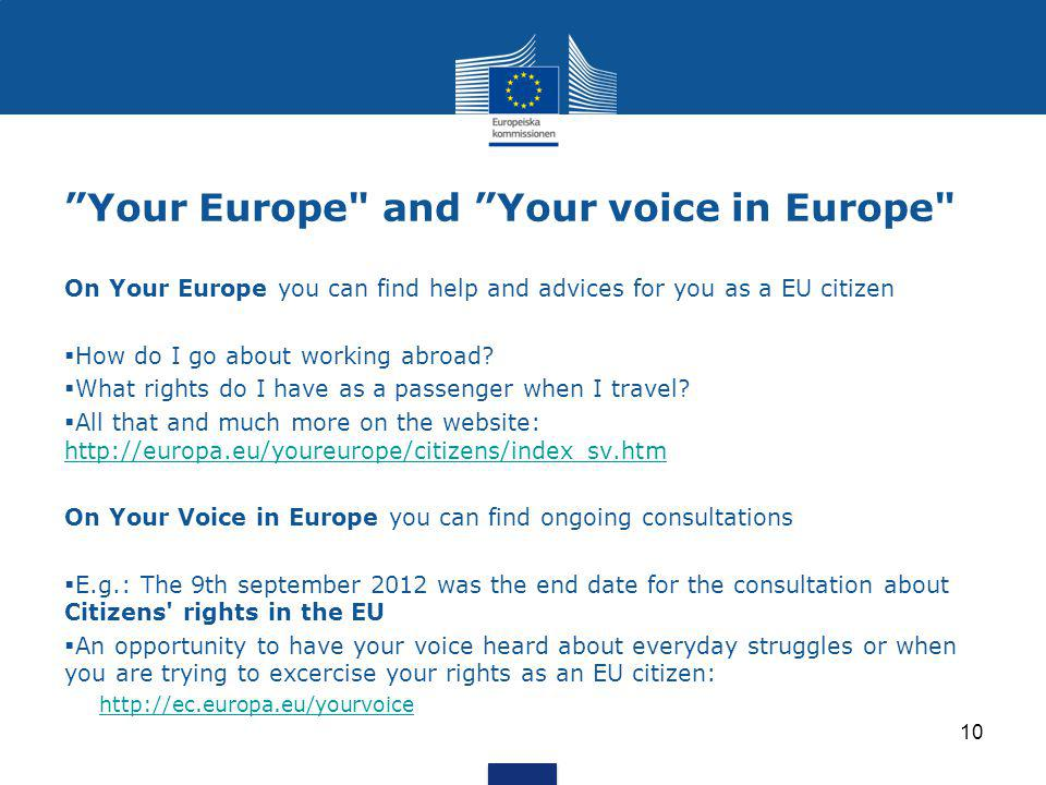 Your Europe and Your voice in Europe