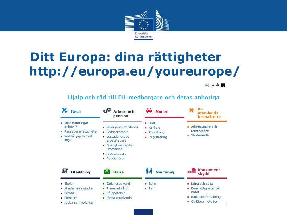 Ditt Europa: dina rättigheter http://europa.eu/youreurope/