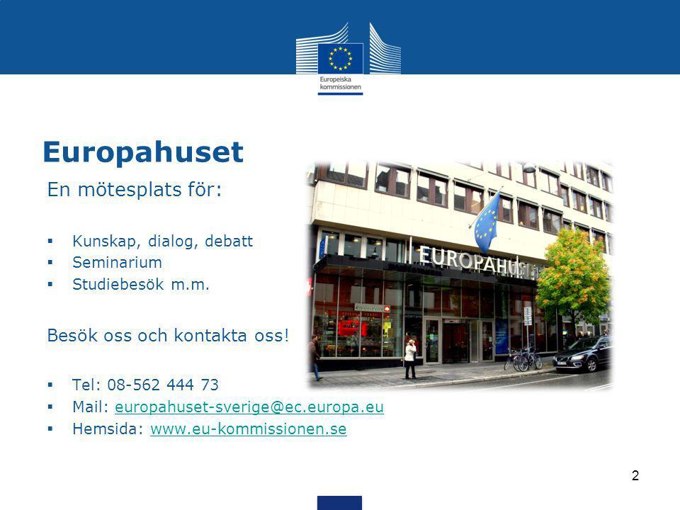Europahuset En mötesplats för: Besök oss och kontakta oss!
