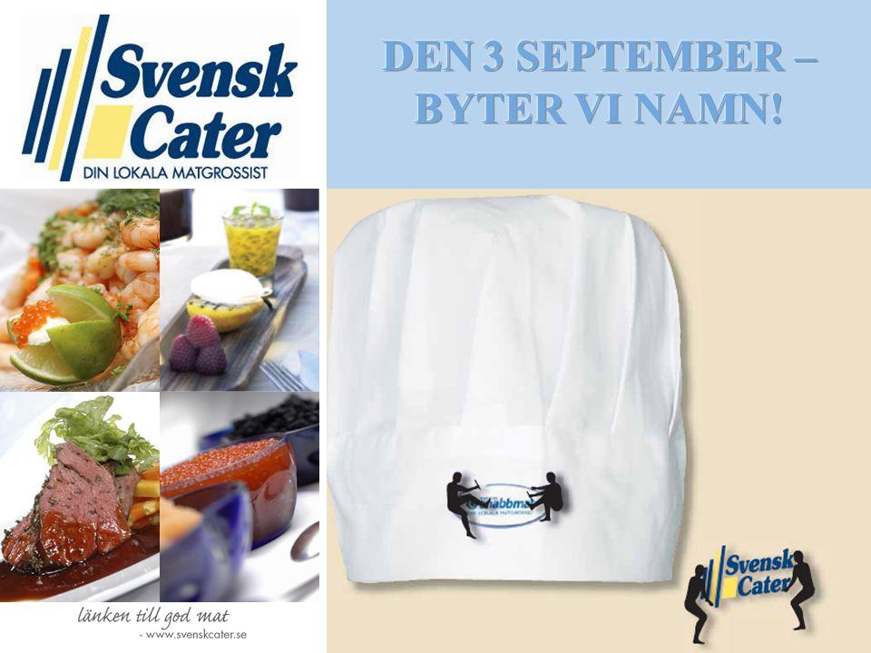 DEN 3 SEPTEMBER – BYTER VI NAMN!