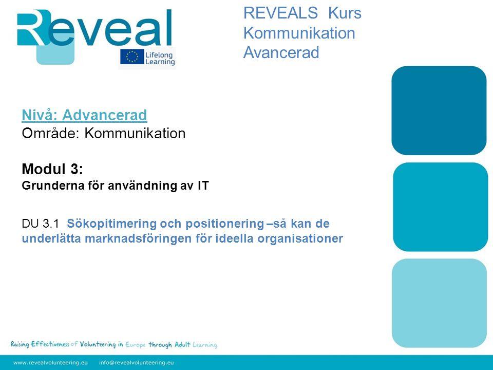 REVEALS Kurs Kommunikation Avancerad Nivå: Advancerad