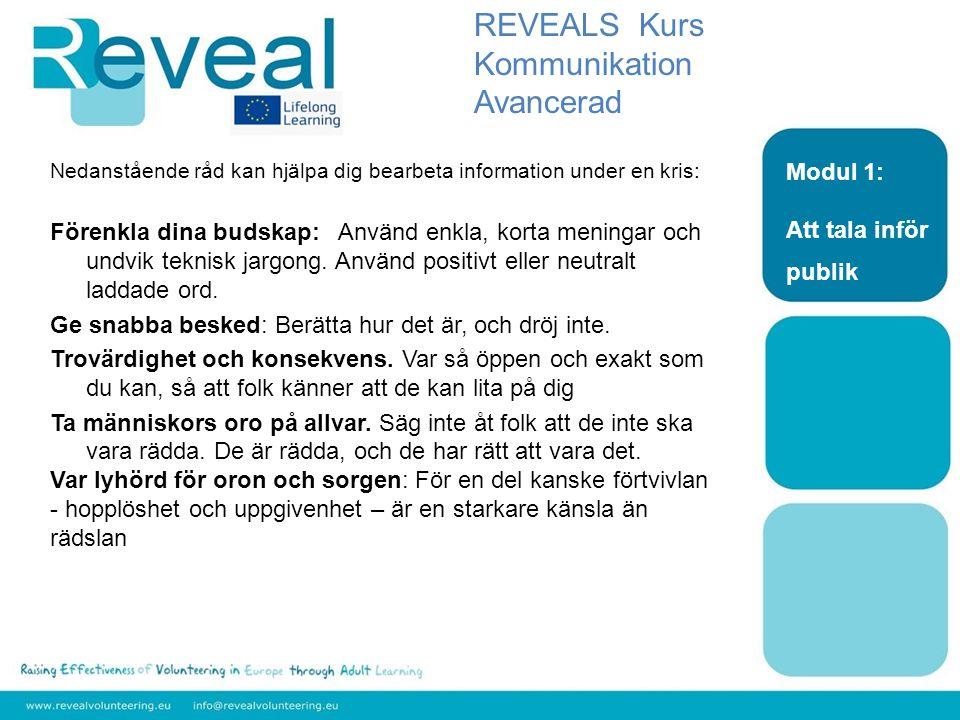 REVEALS Kurs Kommunikation Avancerad Modul 1: