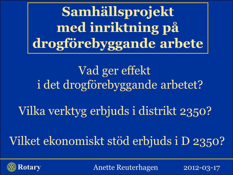 Samhällsprojekt med inriktning på drogförebyggande arbete