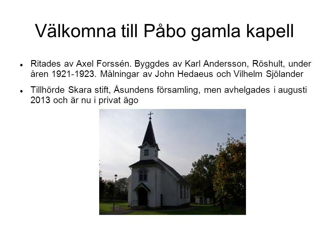 Välkomna till Påbo gamla kapell