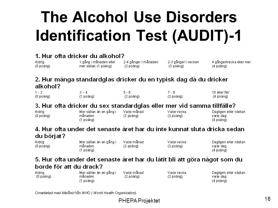 The Alcohol Use Disorders Identification Test (AUDIT)-1