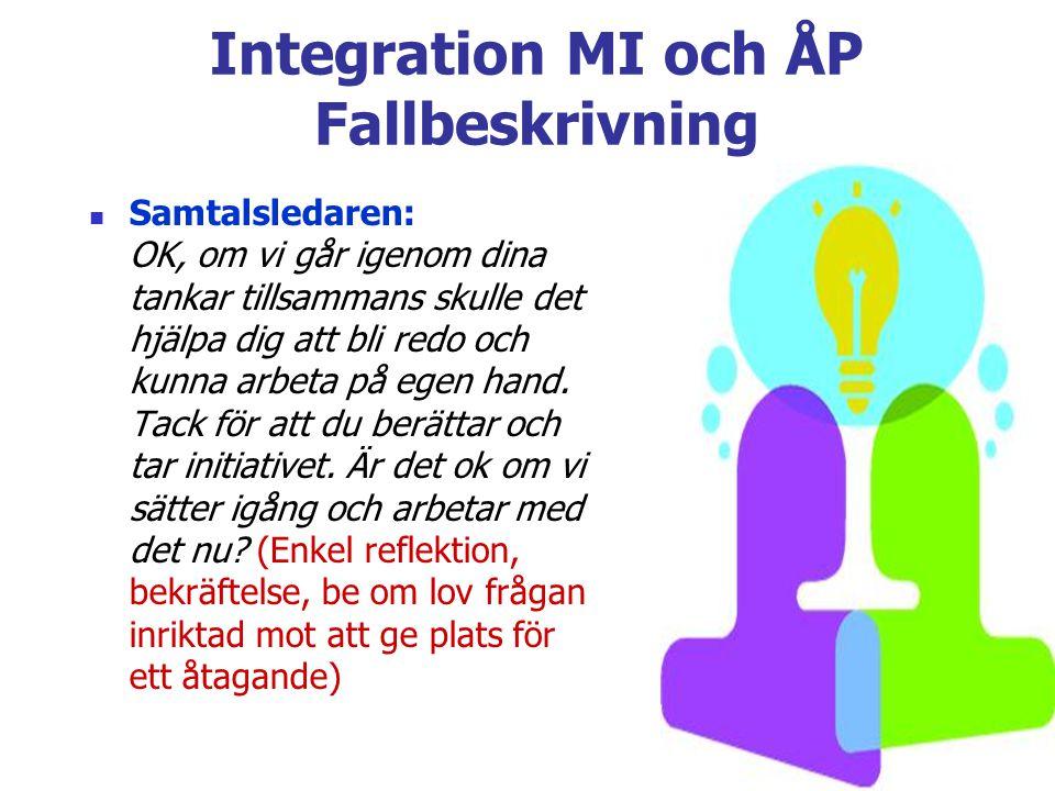 Integration MI och ÅP Fallbeskrivning