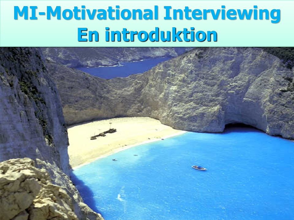MI-Motivational Interviewing
