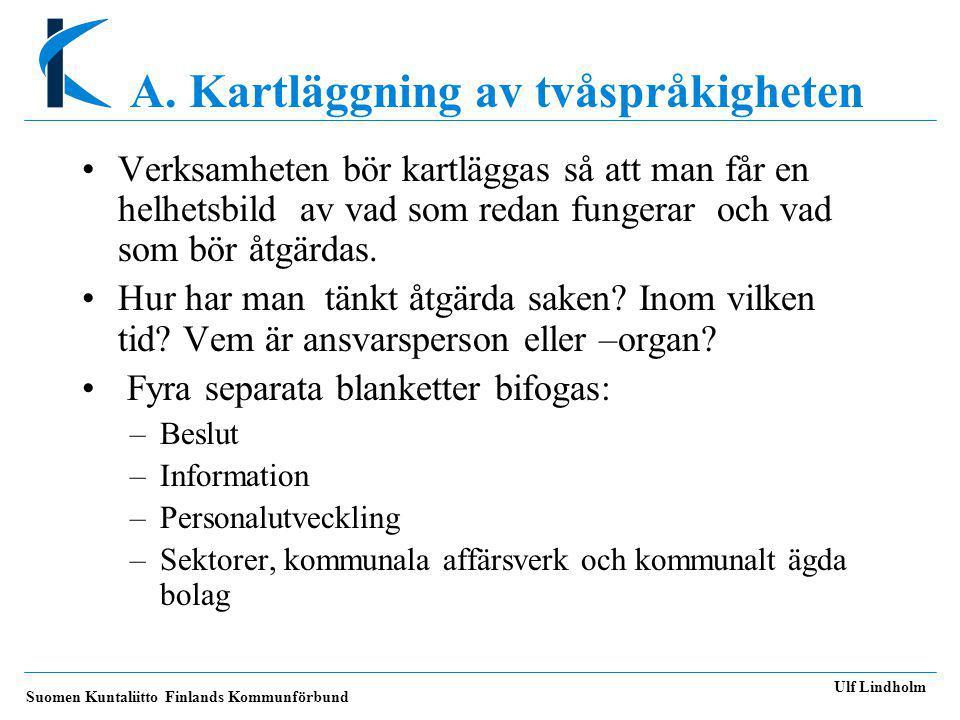 A. Kartläggning av tvåspråkigheten
