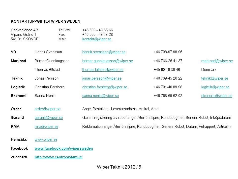 Wiper Teknik 2012 / 5 KONTAKTUPPGIFTER WIPER SWEDEN