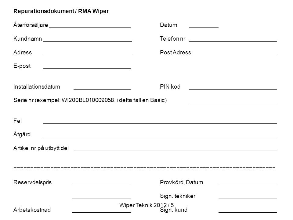 Reparationsdokument / RMA Wiper
