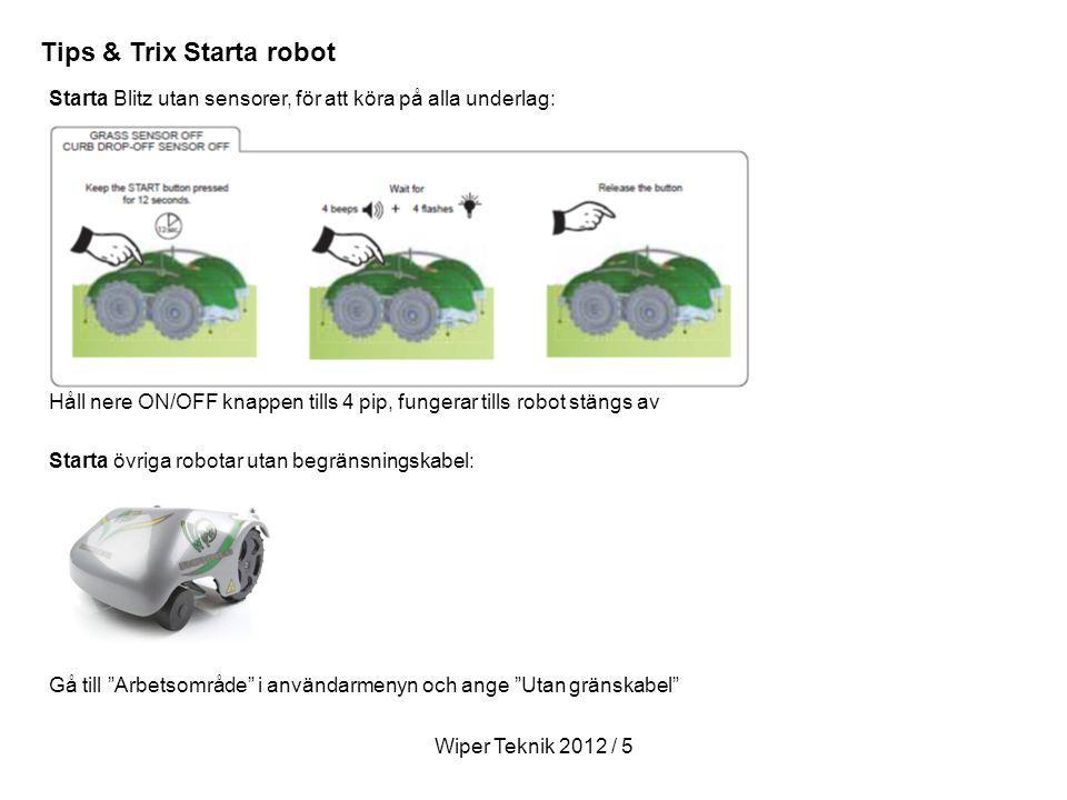 Tips & Trix Starta robot