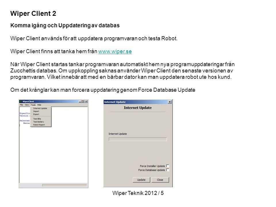 Wiper Client 2 Komma igång och Uppdatering av databas
