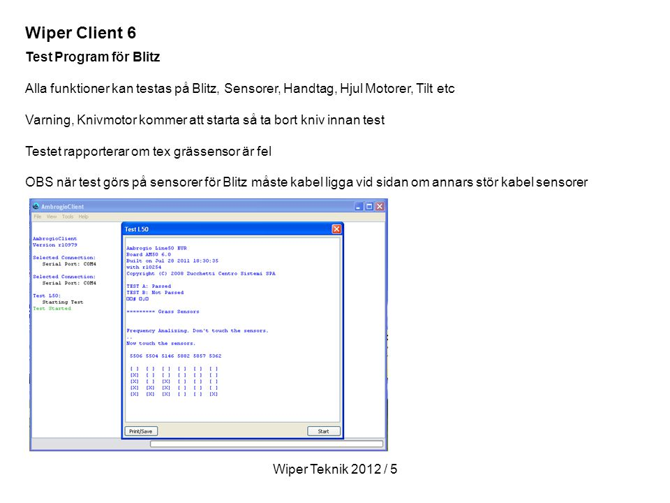 Wiper Client 6 Test Program för Blitz