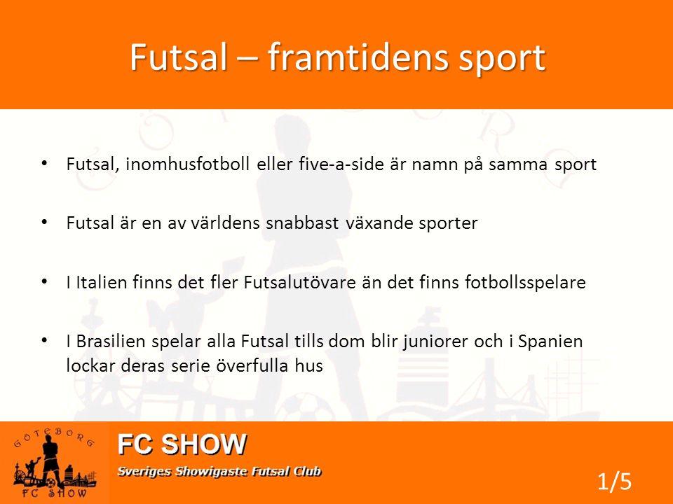 Futsal – framtidens sport