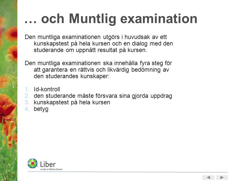 … och Muntlig examination