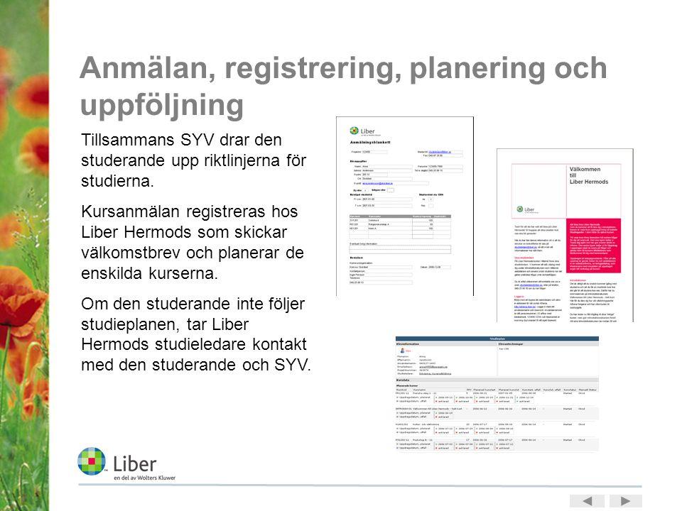 Anmälan, registrering, planering och uppföljning