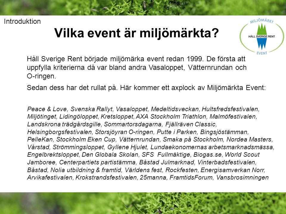 Vilka event är miljömärkta