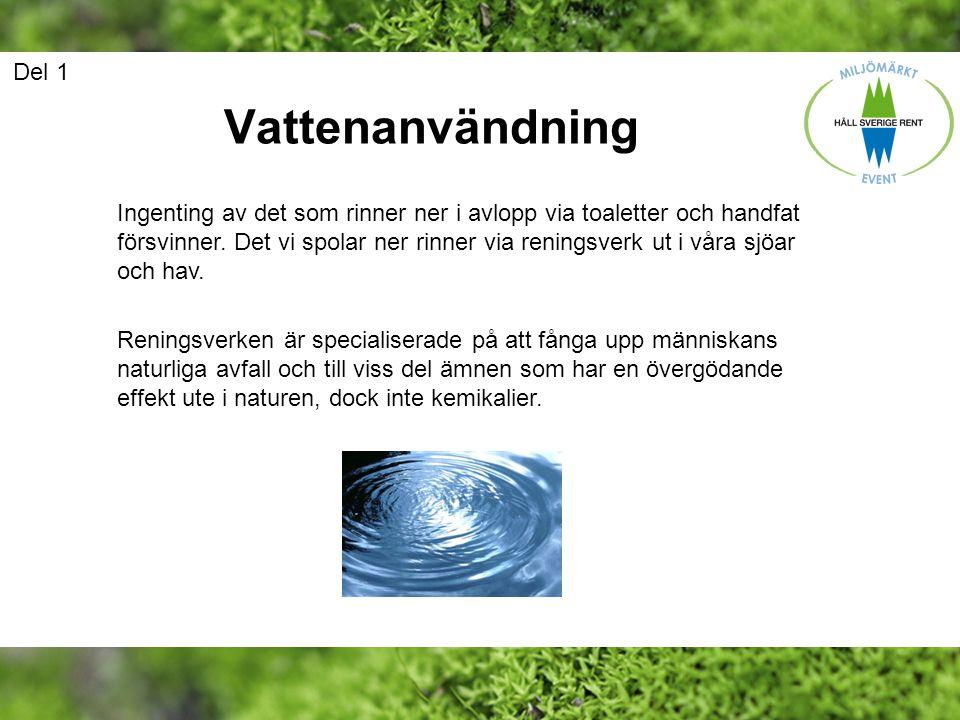 Del 1 Vattenanvändning.