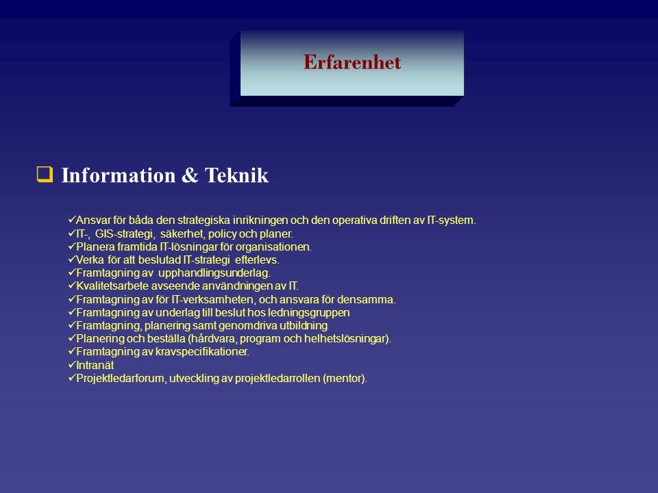 Erfarenhet Information & Teknik