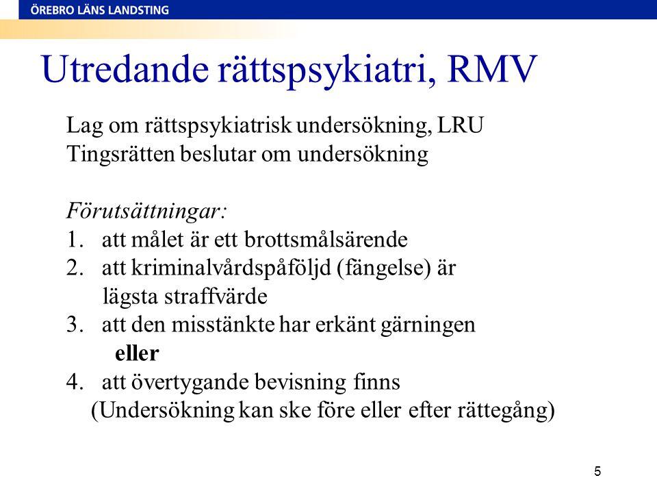 Utredande rättspsykiatri, RMV