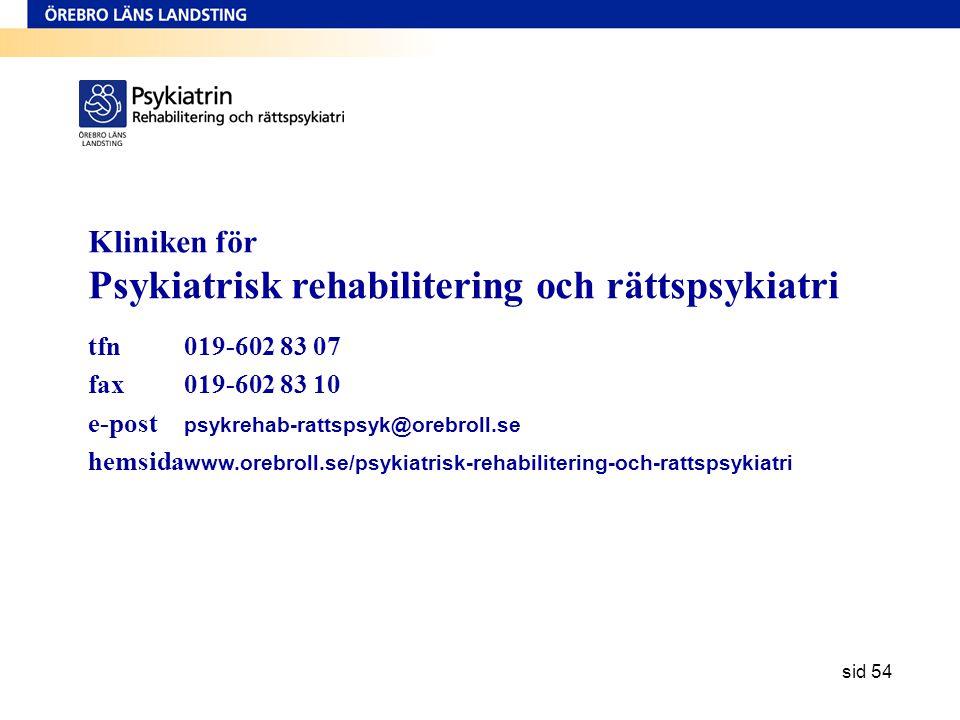 Kliniken för Psykiatrisk rehabilitering och rättspsykiatri