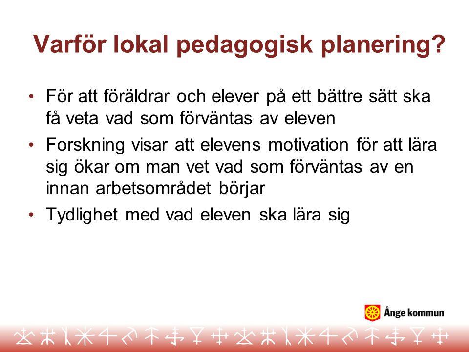 Varför lokal pedagogisk planering