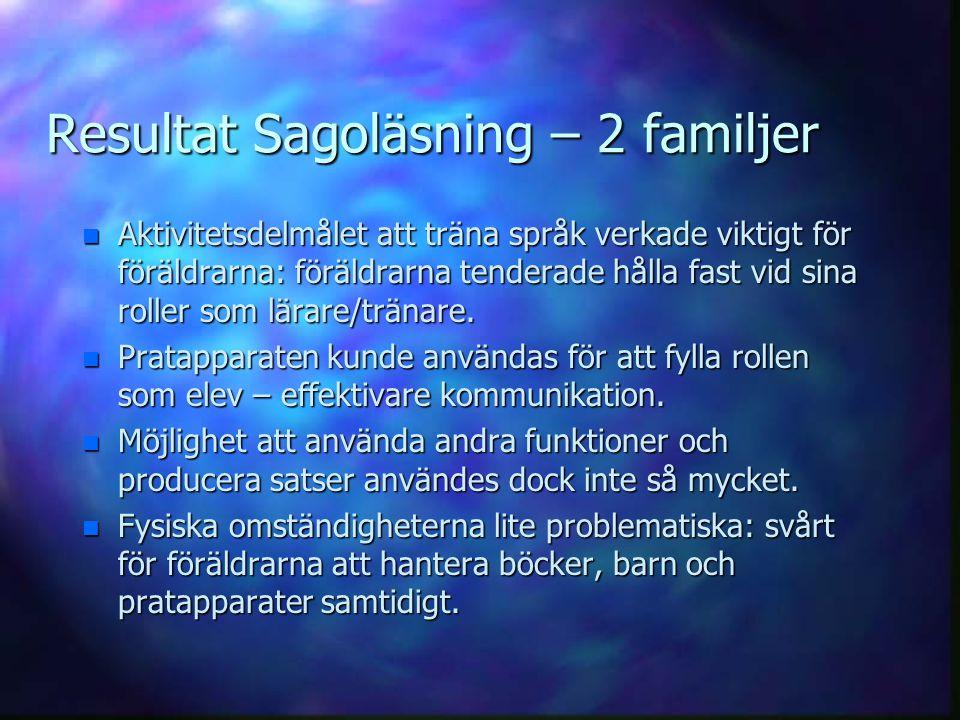 Resultat Sagoläsning – 2 familjer