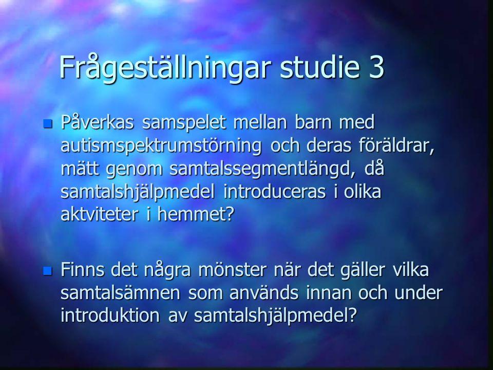 Frågeställningar studie 3