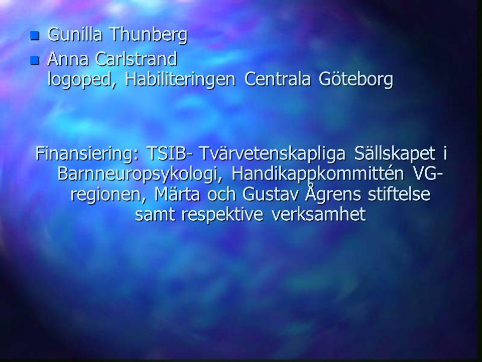 Gunilla Thunberg Anna Carlstrand logoped, Habiliteringen Centrala Göteborg.
