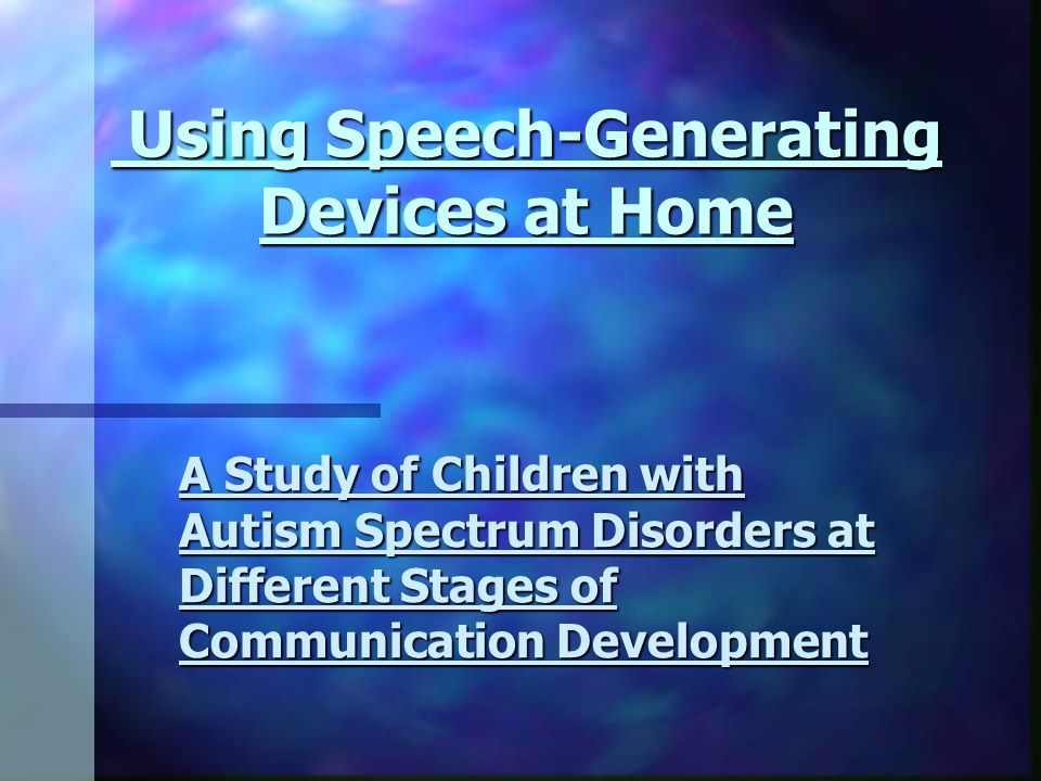 Using Speech-Generating Devices at Home
