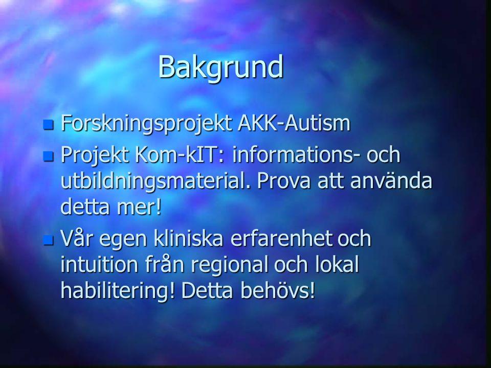 Bakgrund Forskningsprojekt AKK-Autism