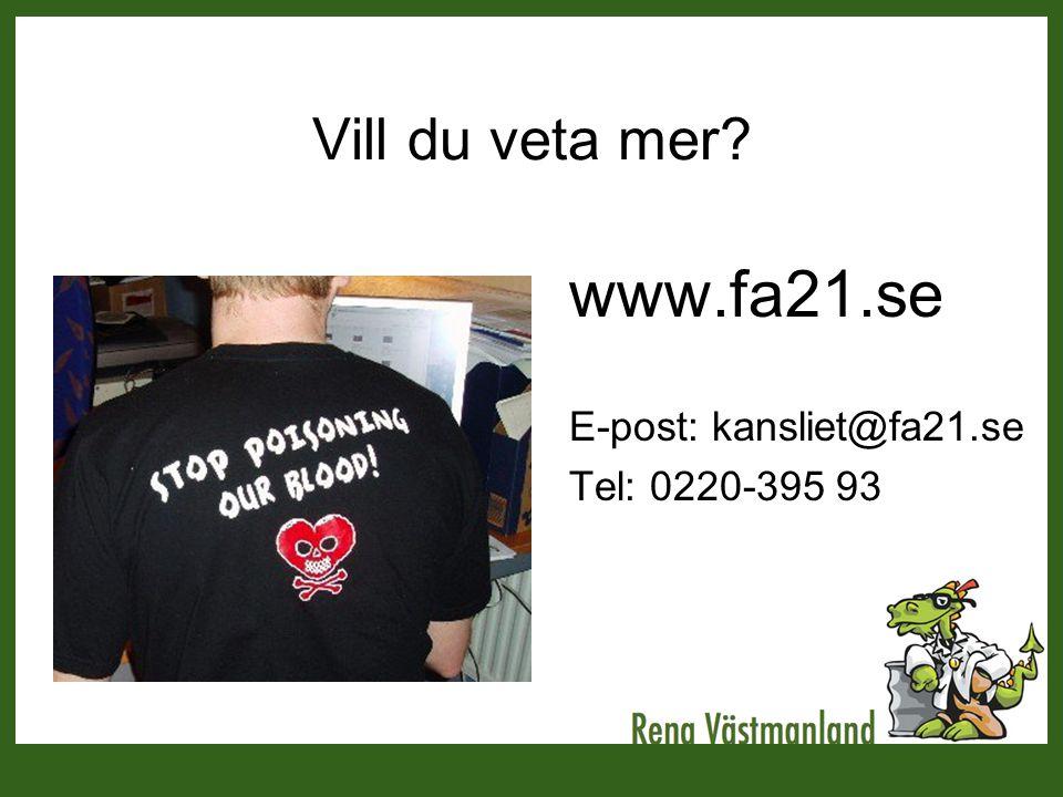 www.fa21.se Vill du veta mer E-post: kansliet@fa21.se