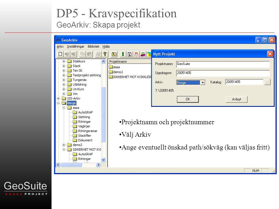 DP5 - Kravspecifikation GeoArkiv: Skapa projekt