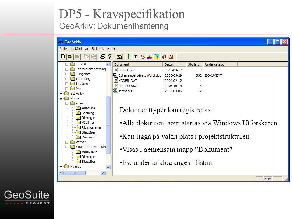 DP5 - Kravspecifikation GeoArkiv: Dokumenthantering