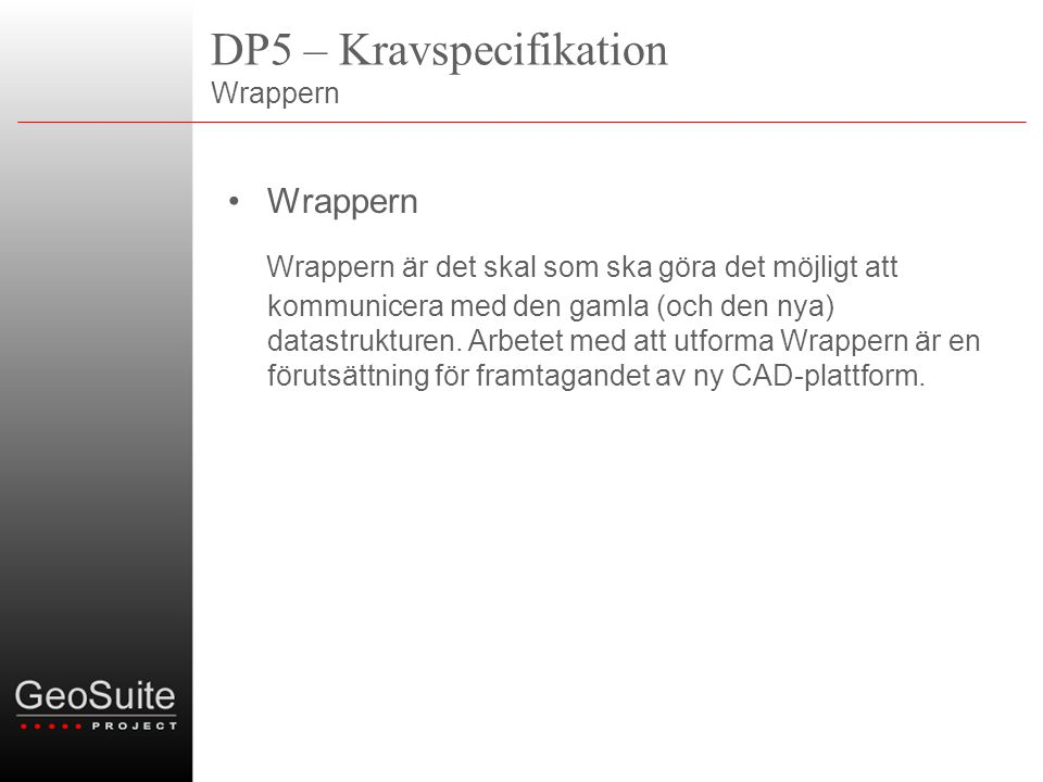 DP5 – Kravspecifikation Wrappern