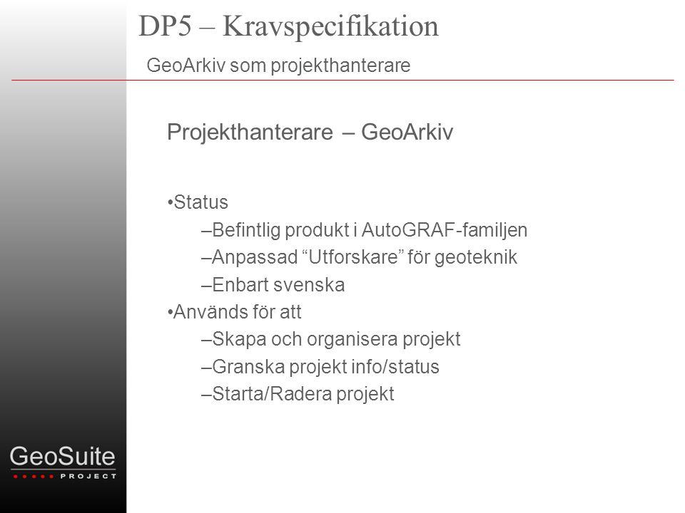 DP5 – Kravspecifikation GeoArkiv som projekthanterare