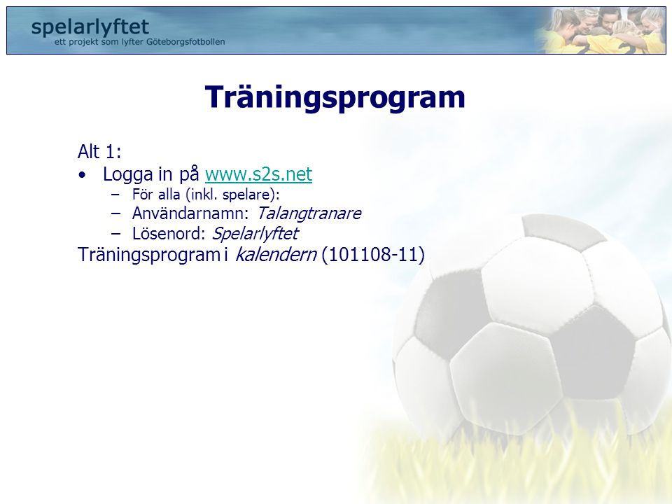 Träningsprogram Alt 1: Logga in på www.s2s.net